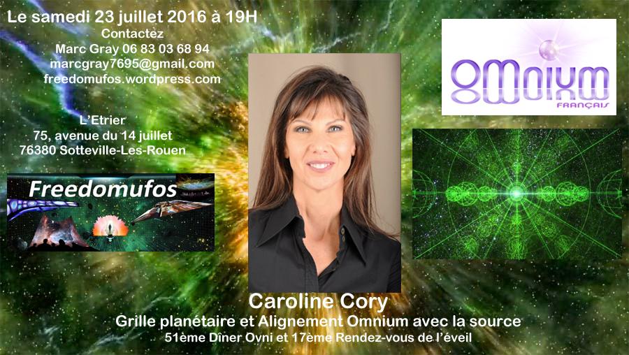 Caroline Cory : Grille planétaire et Alignement Omnium avec la Source; 51ème Dîner OVNI et 17ème Rendez-vous de l'éveil àRouen