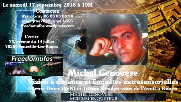 Michel Genovese : Vision à distance et Enquêtes extrasensorielles; 52ème Dîner OVNI et 18ème Rendez-vous de l'éveil àRouen