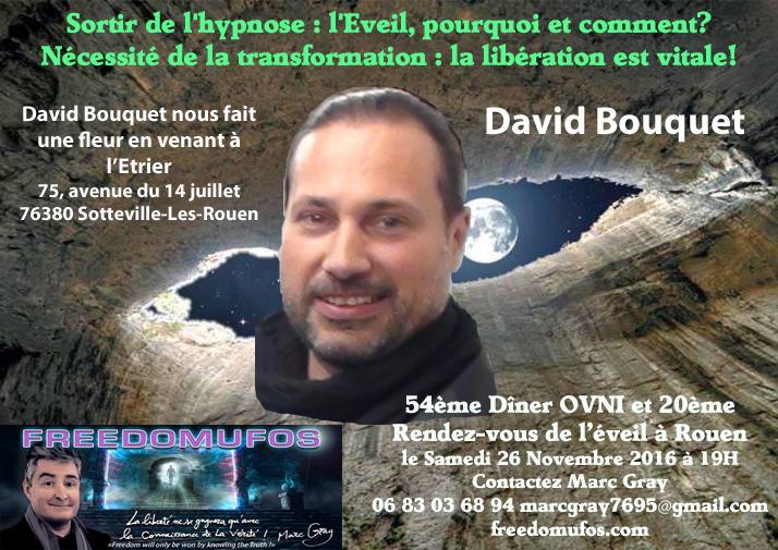 David Bouquet : Sortir de l'hypnose : l'Eveil, pourquoi et comment? 54ème Dîner Ovni et 20ème Rendez-vous de l'éveil àRouen