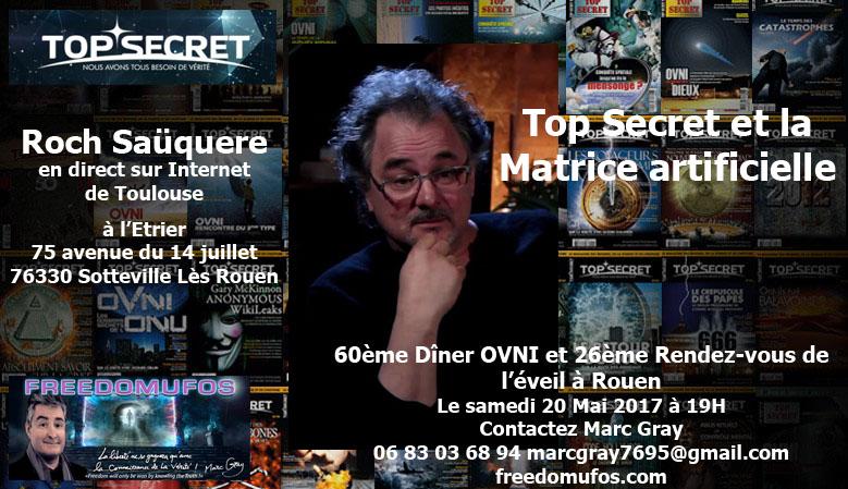 Roch Saüquere : Top Secret et la Matrice artificielle; 60ème Dîner Ovni et 26ème Rendez-Vous de l'éveil àRouen