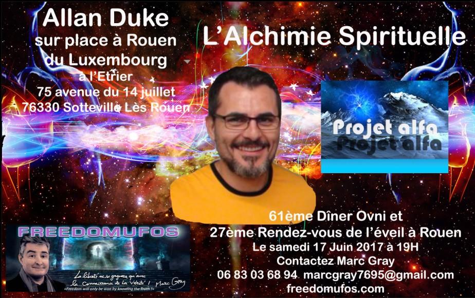 Allan Duke : l'Alchimie Spirituelle ; 61ème Dîner Ovni et 27ème Rendez-vous de l'éveil àRouen