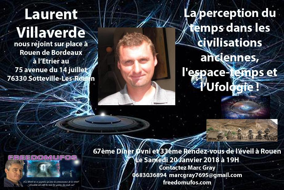 Laurent Villaverde : La perception de l'espace-temps dans les civilisations anciennes et l'Ufologie ! 67ème Dîner OVNI et 33ème Rendez-vous de l'éveil àRouen