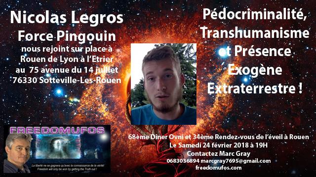 Nicolas Legros : Pédocriminalité, Transhumanisme et Présence Exogène Extraterrestre ! 68ème Dîner OVNI et 34ème Rendez-vous de l'éveil àRouen