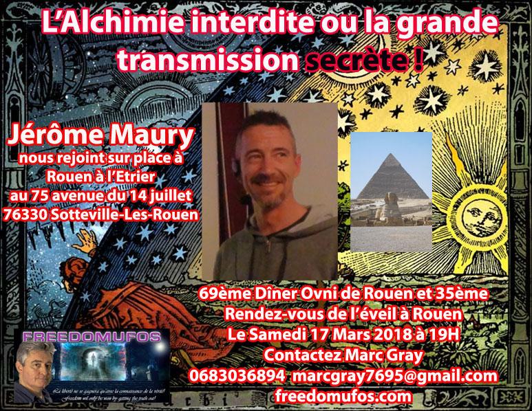 Jérôme Maury : L'Alchimie interdite ou la grande transmission secrète ! 69ème Dîner OVNI et 35ème Rendez-vous de l'éveil àRouen