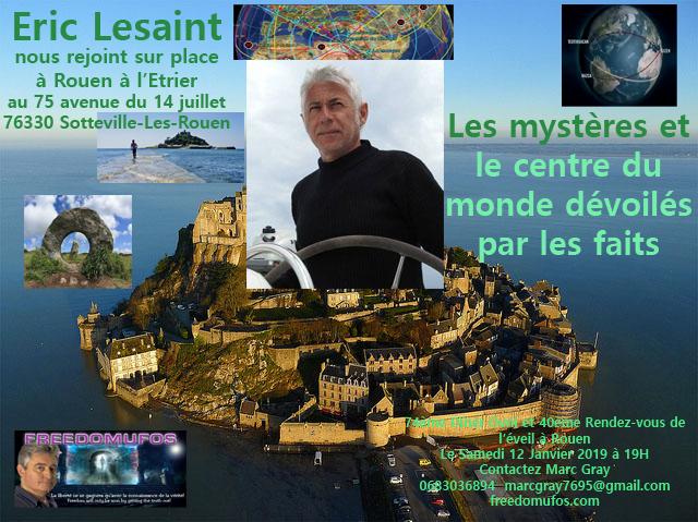 Eric Lesaint : les mystères et le centre du monde dévoilés par les faits ! 74ème Dîner OVNI et 40ème Rendez-vous de l'éveil àRouen